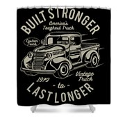 Americas Toughest Truck Shower Curtain
