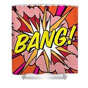 Bang Shower Curtain
