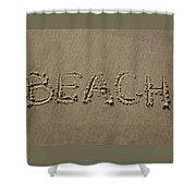 Beach Written Text  Shower Curtain