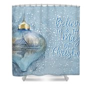 Believe In The Magic - Hope Valley Art Shower Curtain