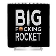 Big Fucking Rocket Bfr Shower Curtain