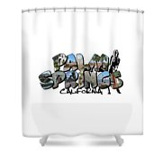Big Letter Palm Springs California Shower Curtain