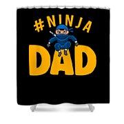 Birthday Ninja Party Dad Apparel Shower Curtain