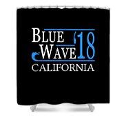 Blue Wave California Vote Democrat 2018 Shower Curtain
