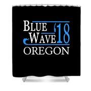Blue Wave Oregon Vote Democrat 2018 Shower Curtain