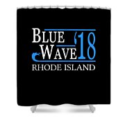 Blue Wave Rhode Island Vote Democrat 2018 Shower Curtain