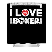 Boxer Dog Design I Love My Boxer Frame Dots Chunky Font Shower Curtain