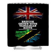 British Grown With Tanzanian Roots Shower Curtain