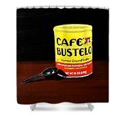 Cafe Bustelo Shower Curtain