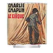 Charlie Chaplin Dans Le Cirque - Vintage Advertising Poster Shower Curtain