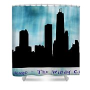 Chicago The Windy City Shower Curtain