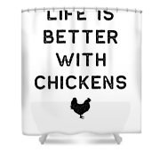 Chicken Design Life Is Better With Dark Lady Funny Gift Farm Girl Shower Curtain