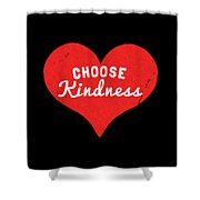 Choose Kindness Shower Curtain