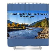 Cispus River In The Gifford Pinchot National Forest, Washington State Shower Curtain