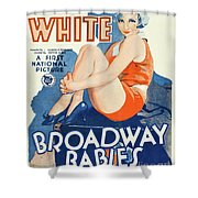 Classic Movie Poster - Broadway Babies Shower Curtain