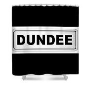 Dundee City Nameplate Shower Curtain