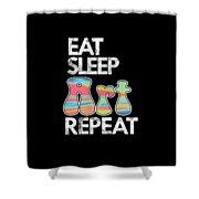 Eat Sleep Art Repeat Funny Artist Creative Art Lovers Gift Shower Curtain
