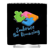 Embrace The Amazing Autism Awareness Shower Curtain