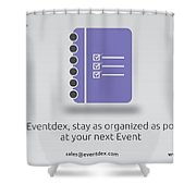Eventdex- It's All About Event Management Shower Curtain