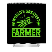 Farmer Shirt Worlds Greatest Farmer Gift Tee Shower Curtain