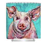 Fly, You Say? Shower Curtain