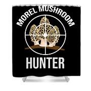 Funny Mushroom Morel Mushroom Hunter Gift Shower Curtain