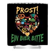 Funny Oktoberfest Prost Ein Bier Bitte Germany Shower Curtain