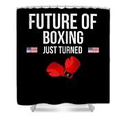 Future Of Boxing Just Turned 8 Shower Curtain