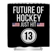 Future Of Ice Hockey Just Hit 13 Teenager Teens Shower Curtain