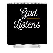 God Listens Bible Verse Christian Prayer Pray Shower Curtain