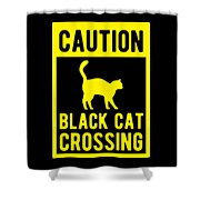 Halloween Shirt Caution Black Cat Crossing Gift Tee Shower Curtain