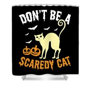 Halloween Shirt Dont Be A Scaredy Cat Pumpkin Tee Gift Shower Curtain