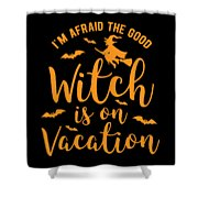 Halloween Shirt Good Witch On Vacation Gift Tee Shower Curtain