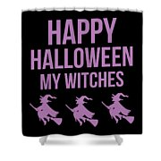 Halloween Shirt Happy Halloween Witches Gift Tee Shower Curtain