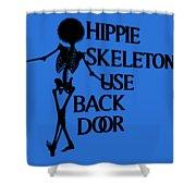 Hippie Skeletons Use Back Door Png Shower Curtain