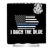 Iowa Police Appreciation Thin Blue Line I Back The Blue Shower Curtain
