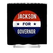 Jackson For Governor 2018 Shower Curtain