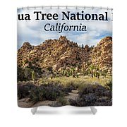 Joshua Tree National Park Box Canyon, California Shower Curtain