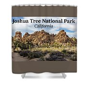 Joshua Tree National Park Box Canyon, California Shower Curtain