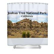 Joshua Tree National Park, California 03 Shower Curtain