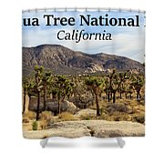 Joshua Tree National Park Valley, California Shower Curtain