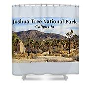 Joshua Tree National Park Valley, California Shower Curtain