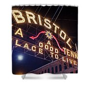 Lighting Up The Bristol Sign Shower Curtain