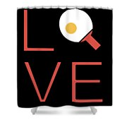 Love Ping Pong Super Cute And Fun Love Gift Idea Shower Curtain