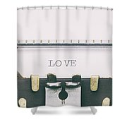 Love Word In Capital Letters On A Typewriter Sheet Shower Curtain