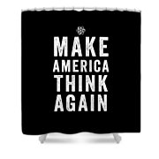 Make America Think Again Funny Science Shower Curtain
