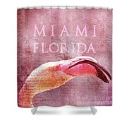 Miami Florida- Pink Flamingo Shower Curtain