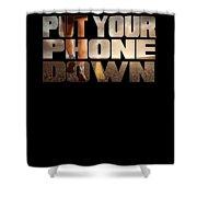 Motivational Running Design Put Your Phone Down Shower Curtain