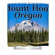 Mount Hood Oregon In Fall Shower Curtain