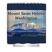 Mount Saint Helens Washington Shower Curtain